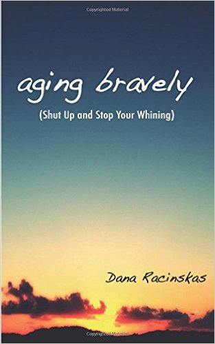 aging bravely